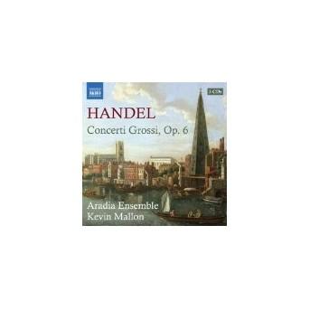 Händel - Concerti Grossi Op. 6
