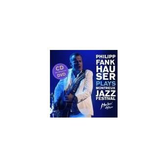 Plays Montreux Jazz Festival - CD & DVD