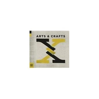 Arts & Crafts: X
