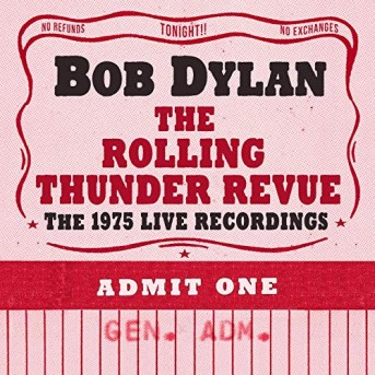 The Rolling Thunder Revue: 14 CD - The 1975 Live Recording