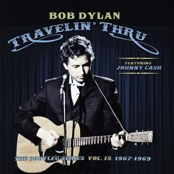 Travelin' Thru - 1967- 1969: The Bootleg Series V. 15 (3 CDs)