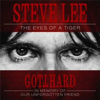 Steve Lee - The Eyes Of A Tiger: In Memory Of Our Unforgotten Friend