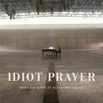 Idiot Prayer - Nick Cave Alone At Alexandra Palace (2 CDs)