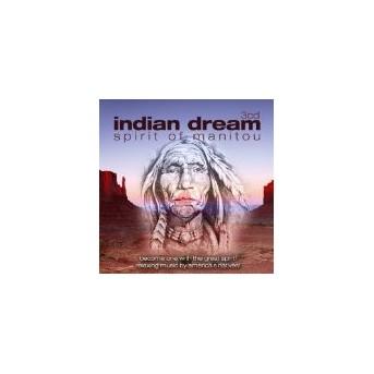 Indian Dream: Spirit Of Manitou - 3CD