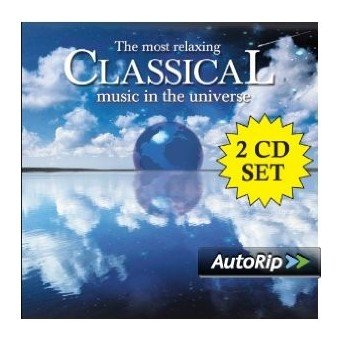 Most Relaxing Classical Music In The Universe - 2CD