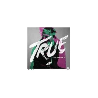 True - Avicii By Avicii - Remix-Album
