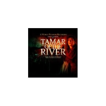 Tamar Of The River - Original Cast Recording - Musical