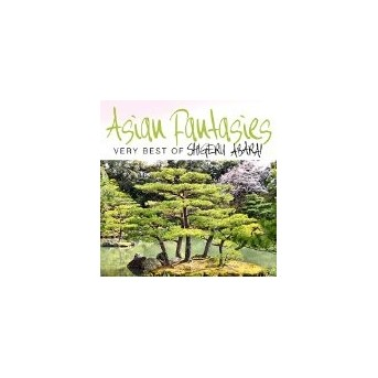 Asian Fantasies - Very Best Of Shigeru Abarai