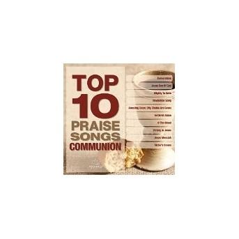 Top 10 Praise Songs: Communion