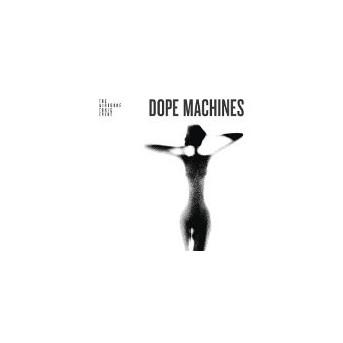 Dope Machines