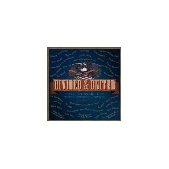 Divided & United: The Song Of The Civil War - 2CD