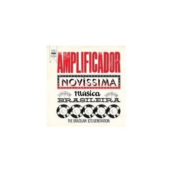 Amplificador - Novissima Musica Brasileira