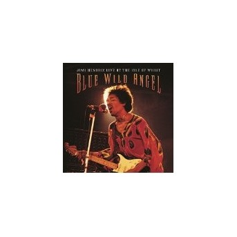 Blue Wild Angel - Live At Isle Of Wright