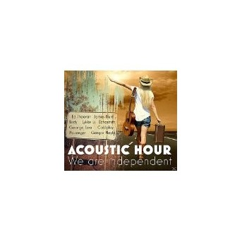 Acoustic Hour - We Are Independent - 2CD