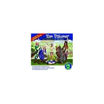 Tom Träumer - Vom Taugenichts Zum Traumprinzen