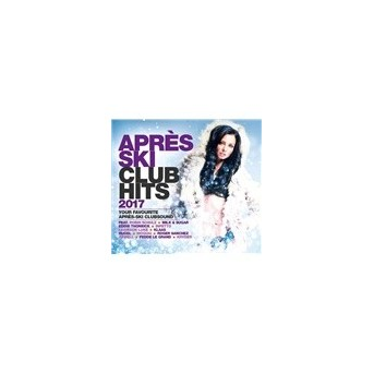 Apres Ski Club Hits 2017 - 3CD