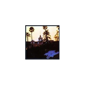 Hotel California (40th Anniversary Expanded Edition) - 2CD