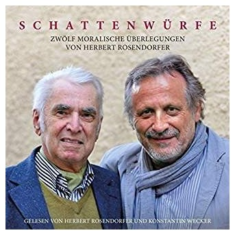 Schattenwürfe (Hörbuch) Zwölf Moralische Überlegungen von Herbert Rosendorfer