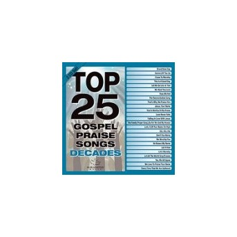 Top 25 Gospel Praise Decades