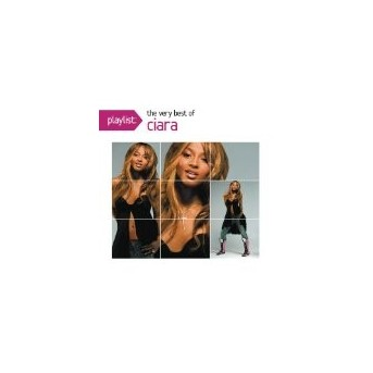 Playlist: Very The Of Ciara
